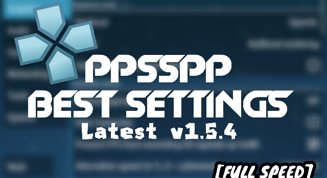 Best PPSSPP Settings