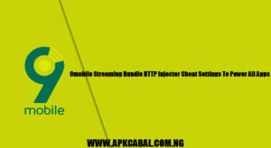 9mobile Streaming Bundle HTTP Injector Cheat Settings To Power All Apps