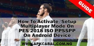 How To Activate Multiplayer Mode On PES 2018 PPSSPP ISO