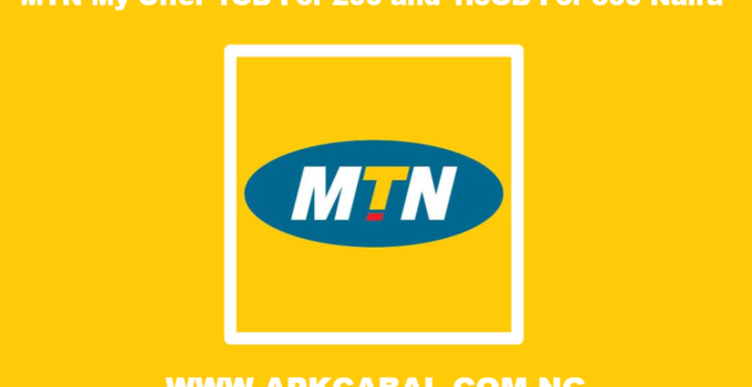 MTN My Offer 1GB For 200 and 1.5GB For 300 Naira