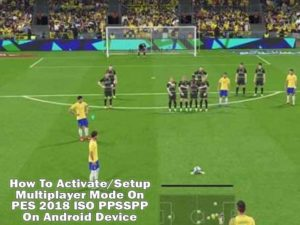 Multiplayer Mode On PES 2018 PPSSPP ISO