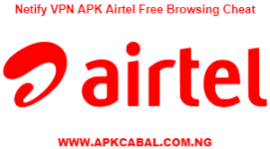 Netify VPN APK Airtel Free Browsing