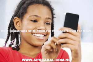 How To Activate MTN 75MB For N20 And 1.5GB For N400