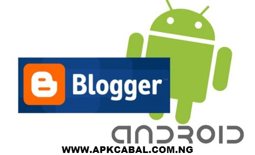blogger apk old version