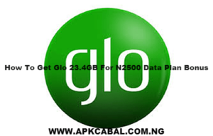 how to get glo 23.4GB for N2500 data plan bonus