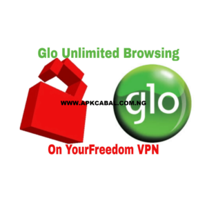 your freedom vpn glo unlimited free browsing cheat